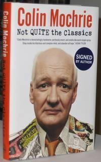 Not Quite the Classics   -(SIGNED)-