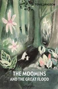 image of The Moomins and the Great Flood by Jansson, Tove (2012) Hardcover