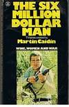 SIX MILLION DOLLAR MAN - Wine, Women And War by Michael Jahn - 1975