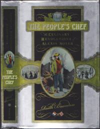 image of The People's Chef : The Culinary Revolution of Alexis Soyer