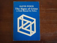 Signs of Crime: A Field Manual for Police