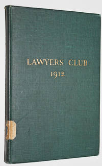 Lawyers' Club; New York. November 1912 by N/A - First Edition - 1912 - from Knickerbocker Books and Biblio.com