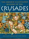 The Oxford Illustrated History Of the Crusades