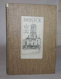 Bristol. A Sketch book
