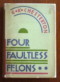 Four Faultless Felons