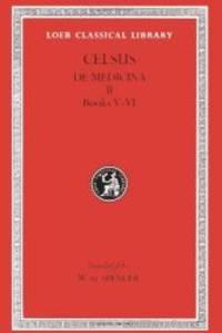 Celsus: On Medicine, Volume II, Books 5-6 (Loeb Classical Library No. 304)