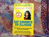 Say Goodbye To Illness