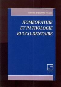Homéopathie et pathologie bucco-dentaire