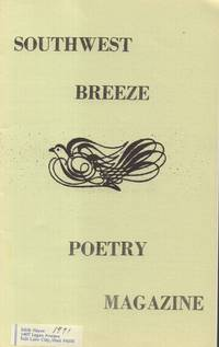 Southwest Breeze Poetry Magazine Issue No. 1 Volume No. 1