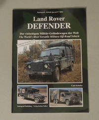 Tankograd Militar Fahrzeug - Special No. 9004 - Land Rover Defender - The Worlds Most Versatile Military Off Road Vehicle