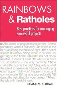 Rainbows and Ratholes : Best Practices for Managing Successful Projects