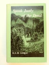 Speak Justly of the Dead