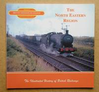 The North Eastern Region: Volume 6 British Railways in Colour.