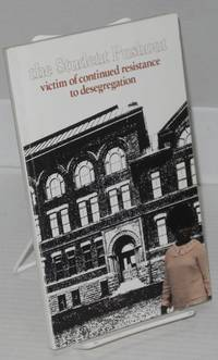 The student pushout; victim of continued resistance to desegregation