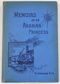Memoirs of an Arabian Princess: An Autobiography