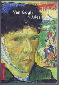 Van Gogh in Arles (Pegasus Paperbacks)