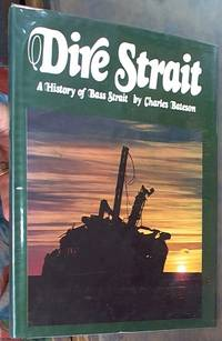 image of Dire Strait: a History of Bass Strait