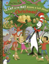 The Cat in the Hat Knows a Lot About Christmas! (Dr. Seuss/Cat in the Hat) (Big Golden Book)