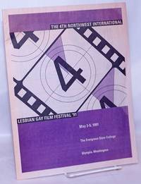 image of The 4th Northwest International Lesbian Gay Film Festival '91 May 3-5, 1991, the Evergreen State College, Olympia, Washington