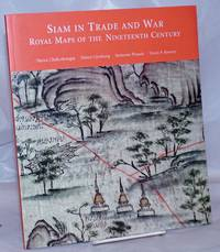 image of Siam in Trade and War; Royal Maps of the Nineteenth Century