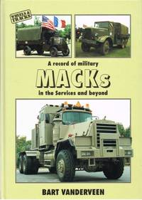 A RECORD OF MILITARY MACKS IN THE SERVICES AND BEYOND by  B Vanderveen - Hardcover - 1998 - from Paul Meekins Military & History Books (SKU: 41508)