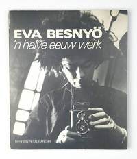 'n Halve Eeuw Werk by  Eva Besnyö - First edition - 1982 - from Division Leap, ABAA (SKU: 26744)