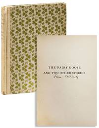 The Fairy Goose and Two Other Stories [Limited Edition, Signed]