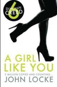 image of A Girl Like You: a Donovan Creed Novel (Volume 6)