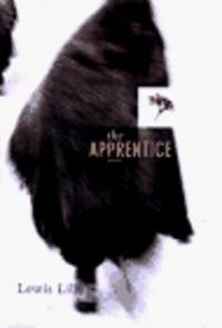 The Apprentice : A Novel *Weird tale by pardoned Cheney chum*