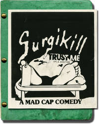 Surgikill (Original screenplay for the 1989 film, director's annotated copy)