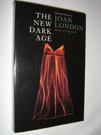 The New Dark Age by Joan London - Paperback - 2004 - from Manyhills Books and Biblio.com