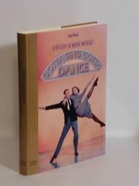 image of A history of movie musicals - Gotta Sing Gotta Dance