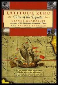 image of LATITUDE ZERO - Tales of the Equator