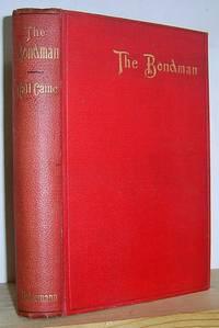 The Bondman A New Saga (1890) by  Hall Caine  - First edition  - 1890  - from Richard Beaton (SKU: VN1898)