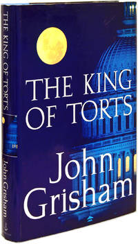 The King of Torts, First Edition Signed by Grisham