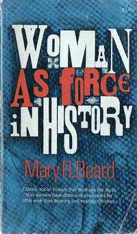 Woman as Force in History