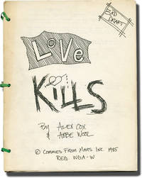 Sid and Nancy [Love Kills] (Original screenplay for the 1986 film, with lengthy inscription from the film's historical advisor)