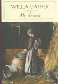 image of My Antonia (Barnes & Noble Classics)