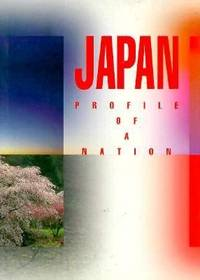 Japan : Profile of a Nation