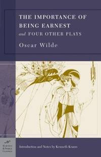 The Importance of Being Earnest and Four Other Plays by Oscar Wilde - Paperback - 2003 - from ThriftBooks and Biblio.com