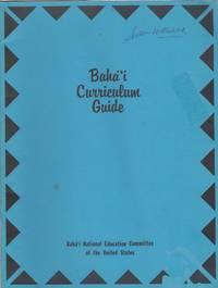 Bahá'í Curriculum Guide