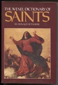 Avenel Dictionary Of Saints