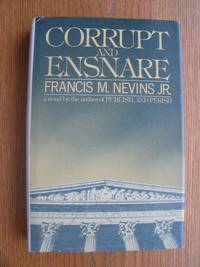 Corrupt and Ensnare by  Francis M. Jr Nevins - First edition first printing - 1978 - from Scene of the Crime Books, IOBA (SKU: biblio13801)