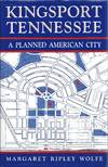 Kingsport Tennessee a Planned American City