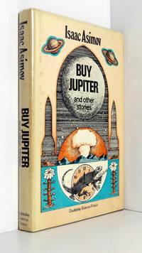 Buy Jupiter, and Other Stories by  Isaac Asimov - Book Club Edition 1st Printing - 1975 - from Durdles Books (IOBA) and Biblio.com
