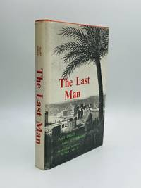 THE LAST MAN: Edited with an introduction by Hugh J. Luke, Jr.
