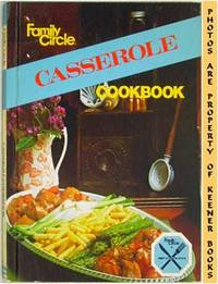 Family Circle Casserole Cookbook by  Malcolm E. (Editor) Robinson - Hardcover - 1978 - from KEENER BOOKS (Member IOBA) (SKU: 002799)