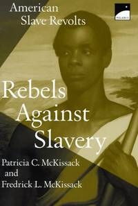 image of American Slave Revolts: Rebels Against Slavery