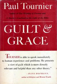 Guilt & Grace: A Psychological Study
