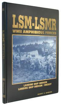 LSM-LSM(R): WWII Amphibious Forces